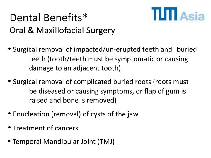 Dental Benefits*