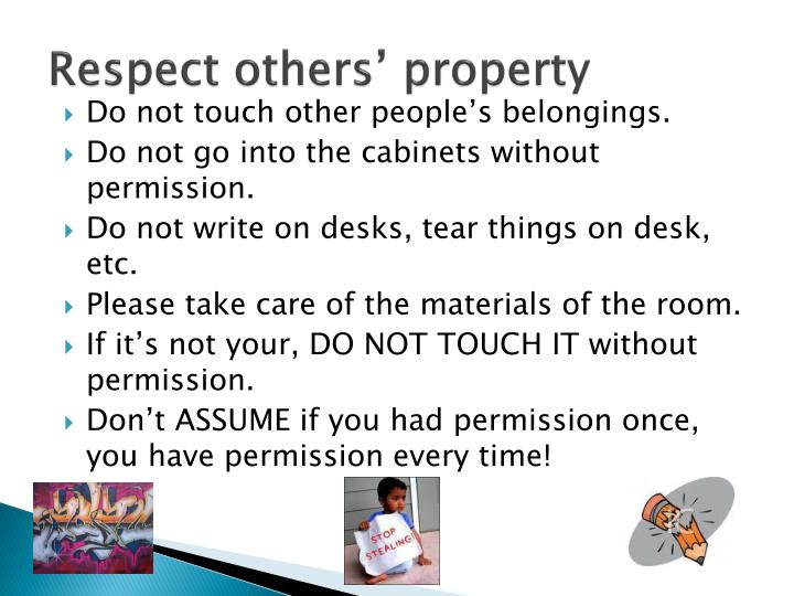 Respect others' property
