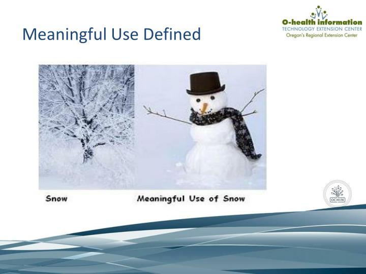 Meaningful Use Defined