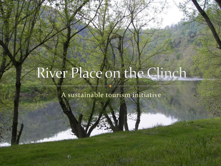 river place on the clinch