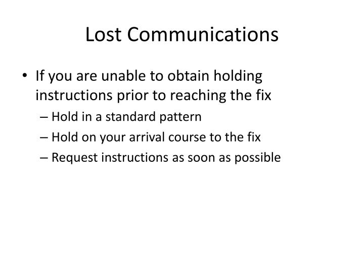 Lost Communications