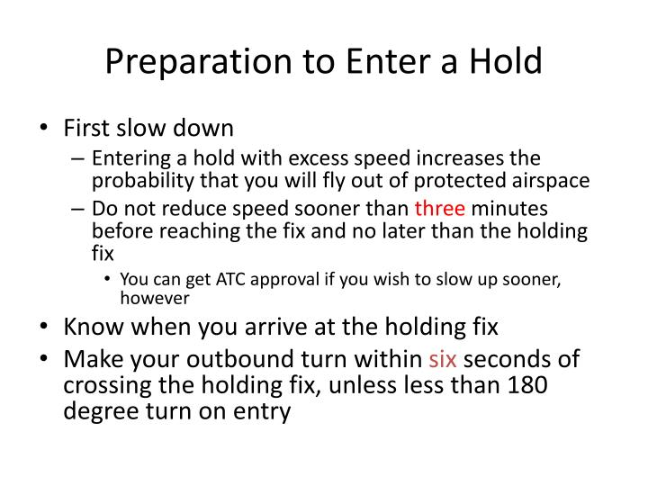 Preparation to Enter a Hold