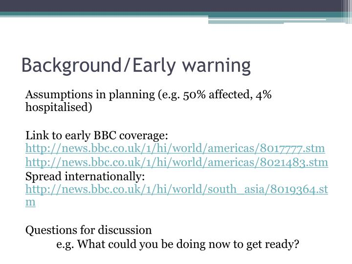 Background/Early warning