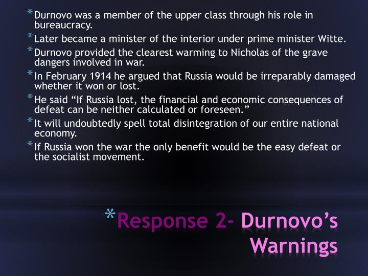 Durnovo was a member of the upper class through his role in bureaucracy.