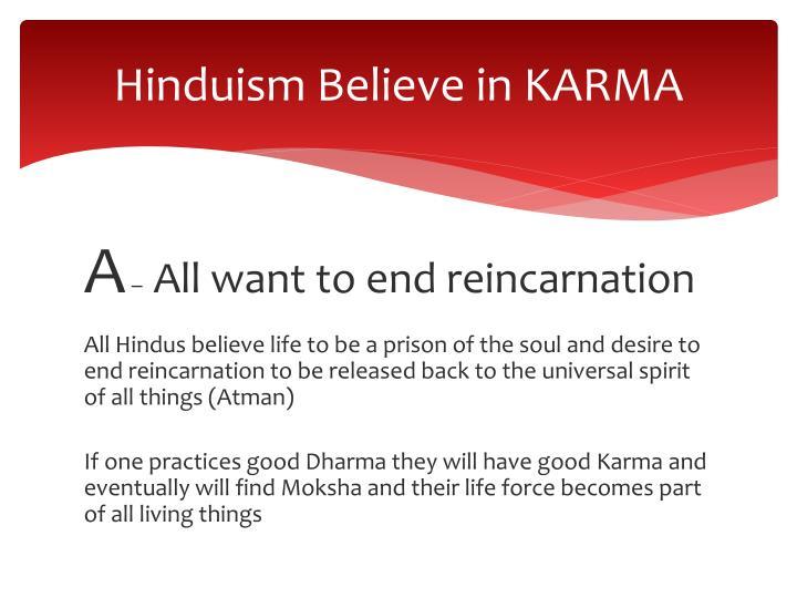 Hinduism Believe in KARMA