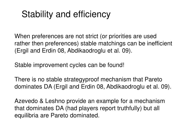 Stability and efficiency
