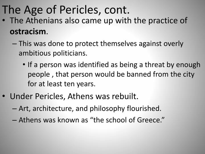 The Age of Pericles, cont.