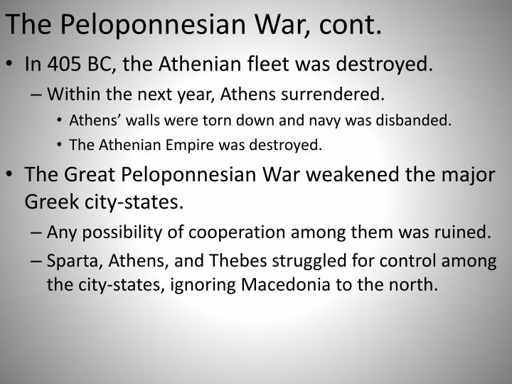 The Peloponnesian War, cont.