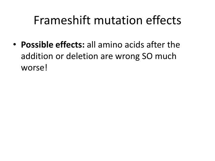 Frameshift mutation effects