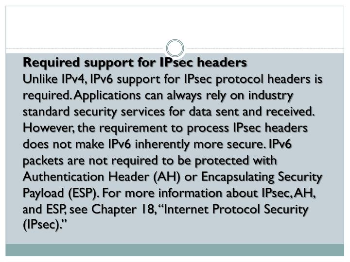 Required support for IPsec headers