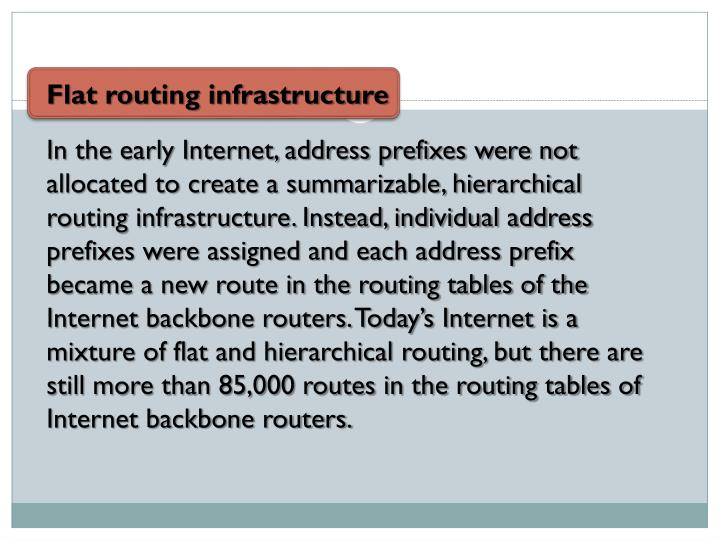 Flat routing infrastructure