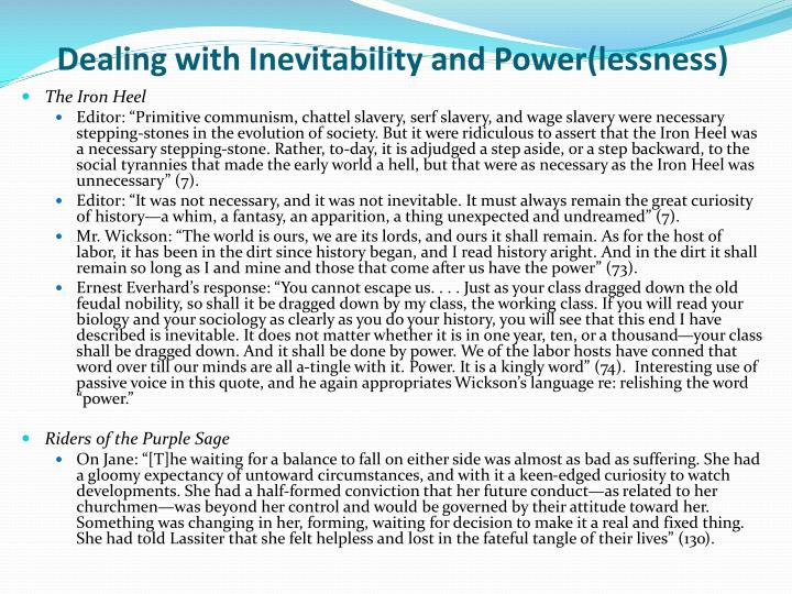 Dealing with Inevitability and Power(