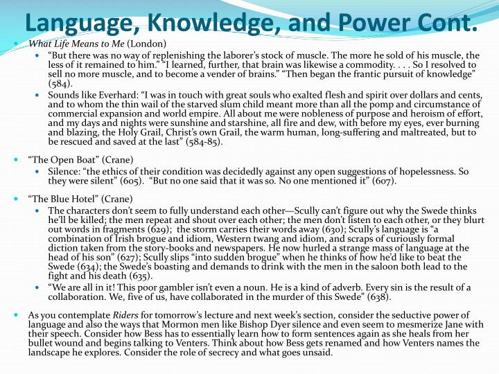Language, Knowledge, and Power Cont.