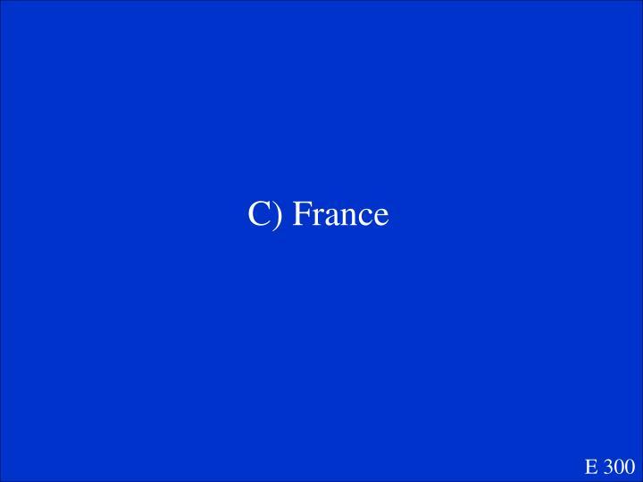 C) France