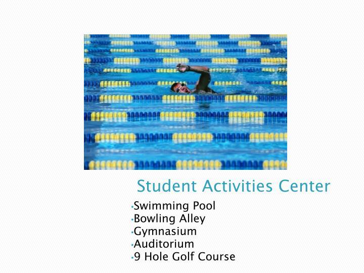 Student Activities Center