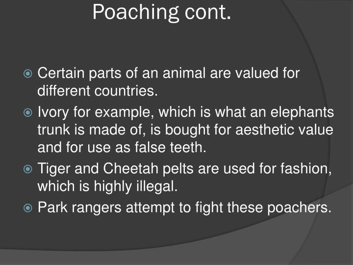 Poaching cont.