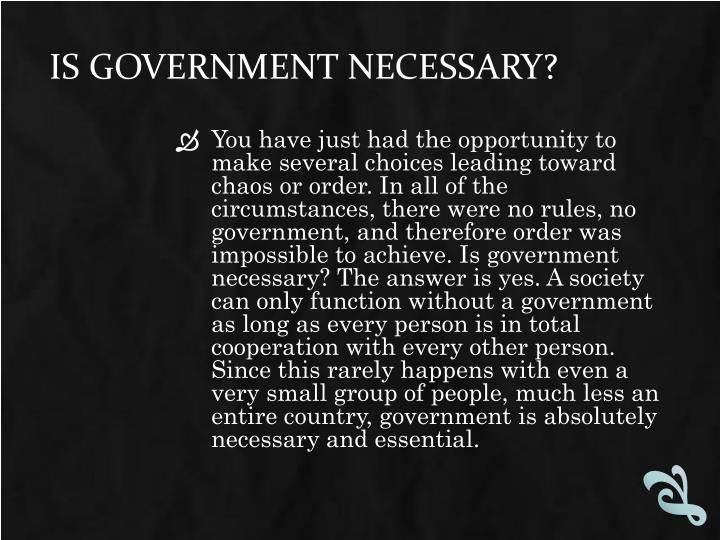 Is Government Necessary?