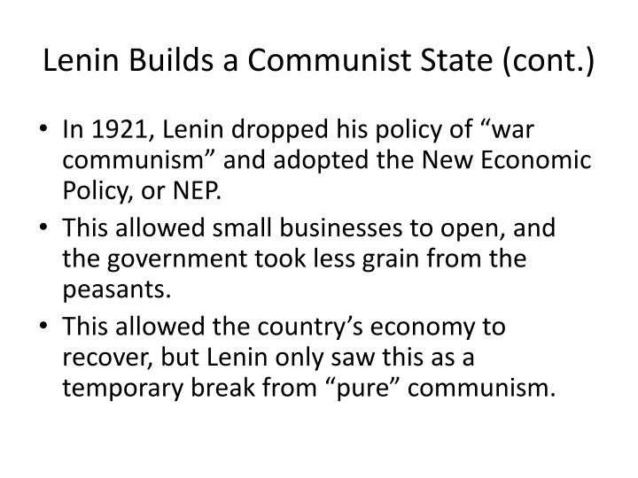 Lenin Builds a Communist State (cont.)