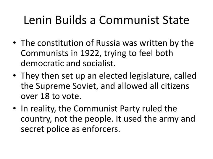 Lenin Builds a Communist State