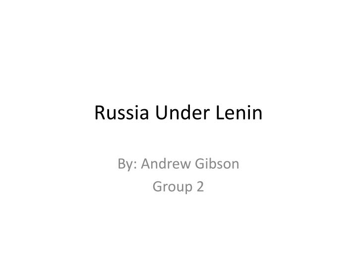 Russia under lenin
