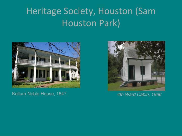 Heritage Society, Houston (Sam Houston Park)