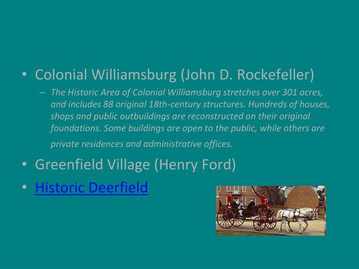 Colonial Williamsburg (John D. Rockefeller)