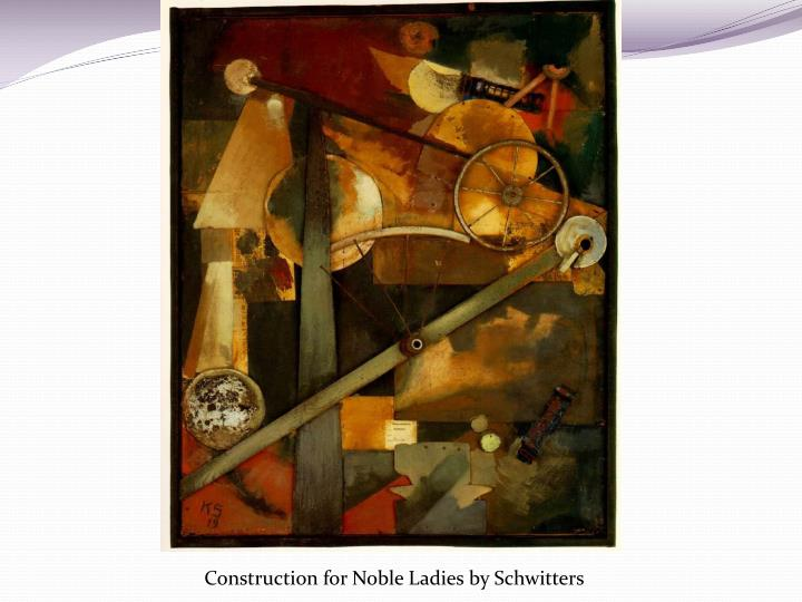 Construction for Noble Ladies by