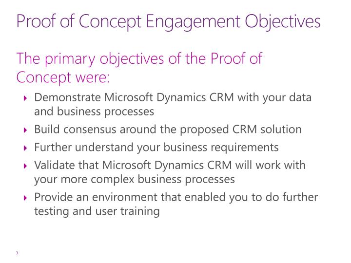 Proof of concept engagement objectives