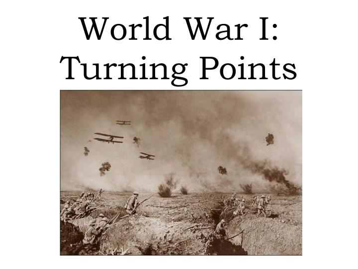 World war i turning points