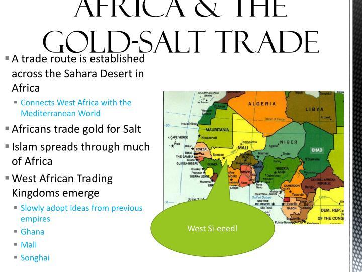 Africa & the Gold-Salt Trade