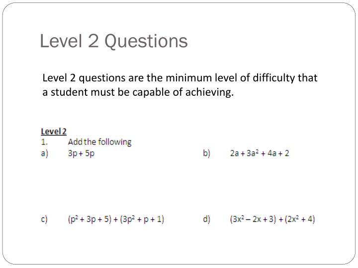 Level 2 Questions