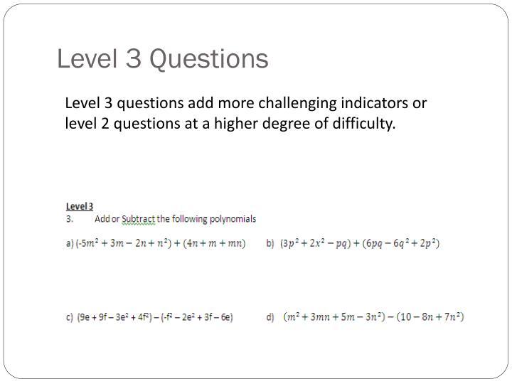 Level 3 Questions