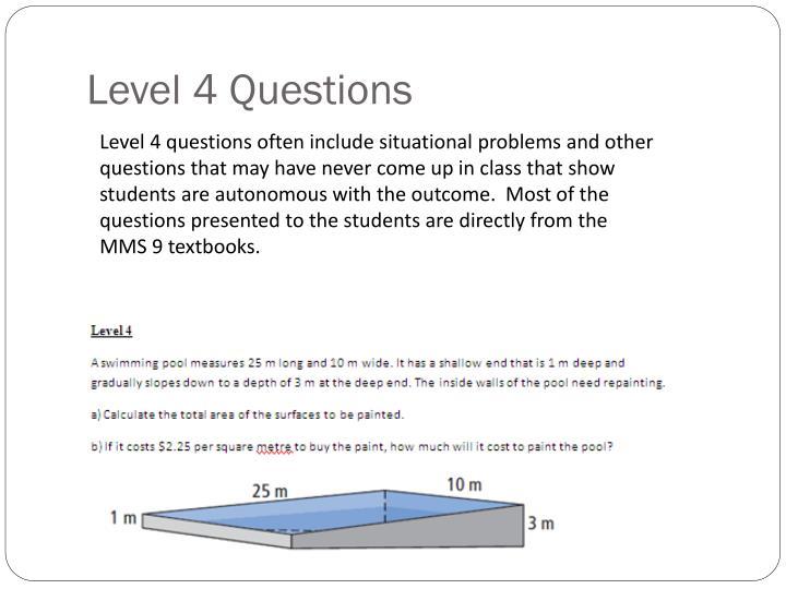 Level 4 Questions
