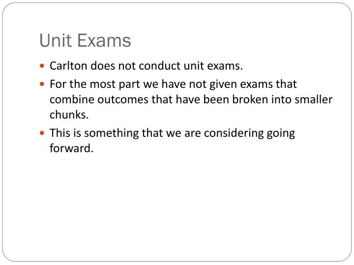 Unit Exams