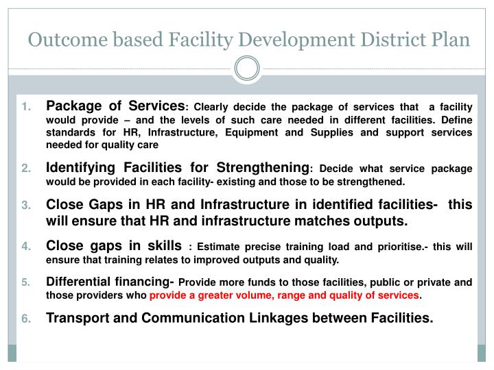Outcome based Facility Development District Plan