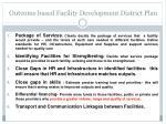 outcome based facility development district plan