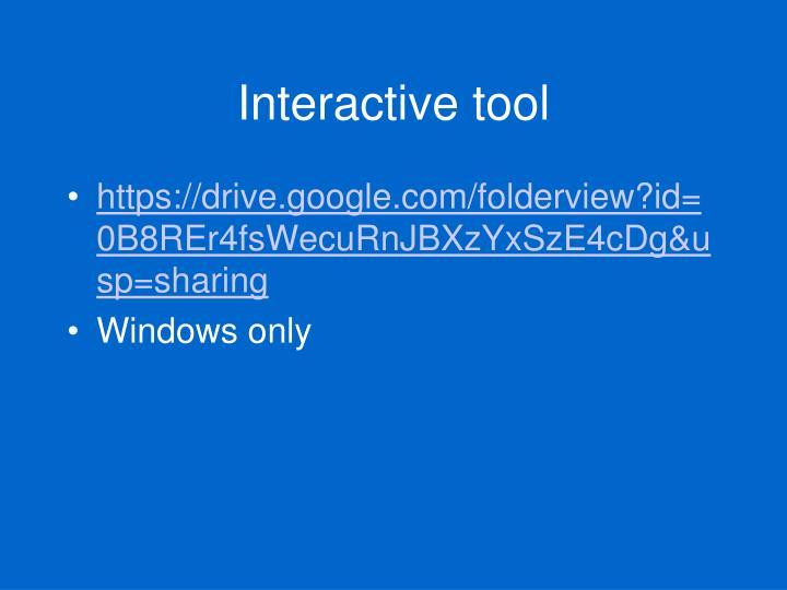 Interactive tool