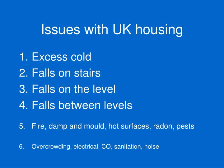 Issues with UK housing