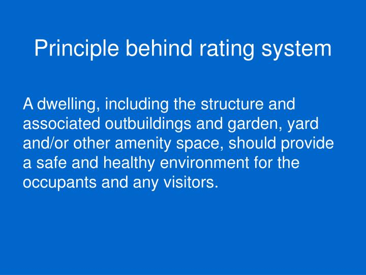 Principle behind rating system