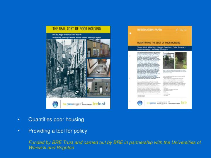 Quantifies poor housing