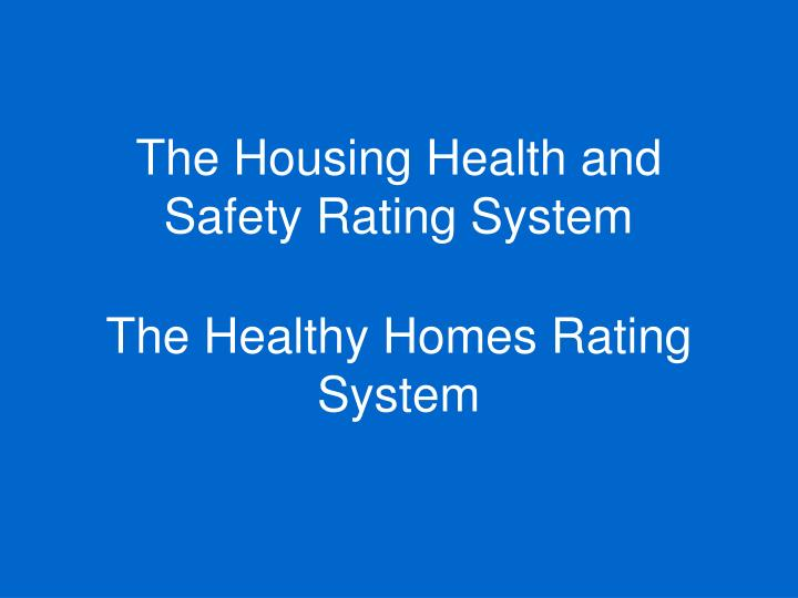 The housing health and safety rating system