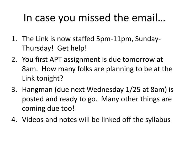 In case you missed the email…