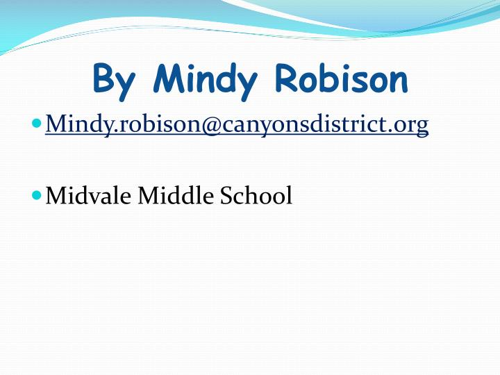 By Mindy Robison