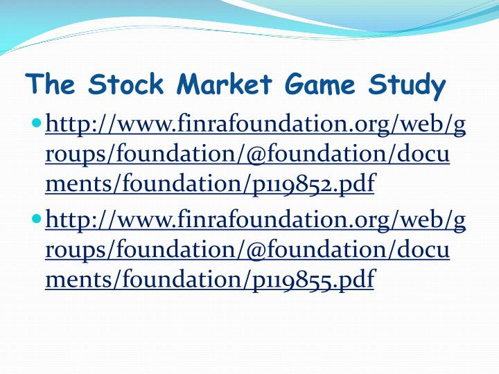 The Stock Market Game Study