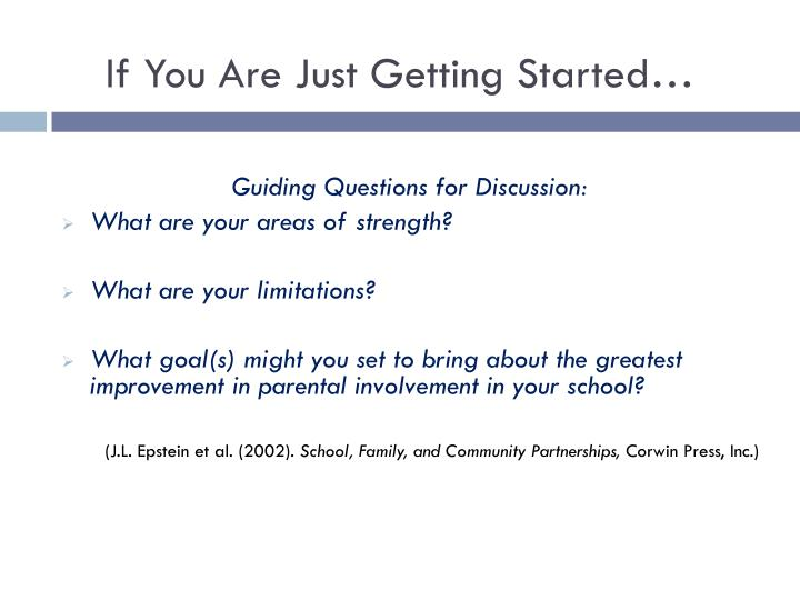 If You Are Just Getting Started…
