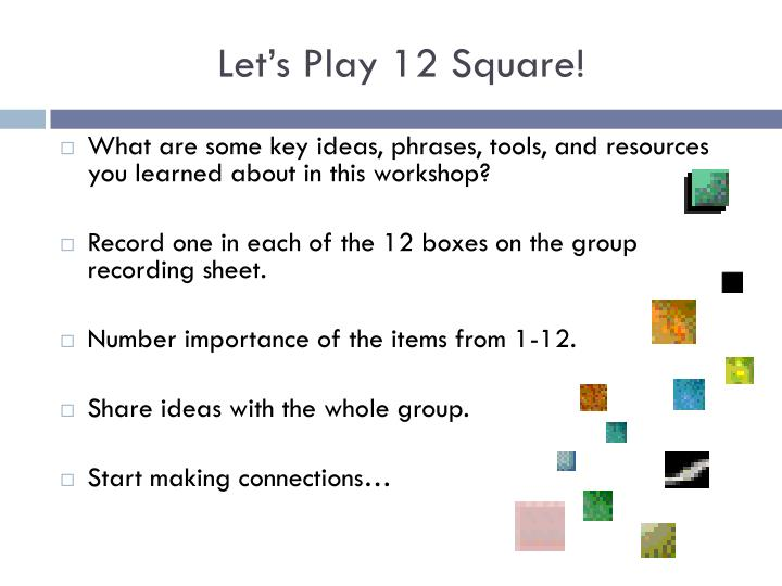 Let's Play 12 Square!