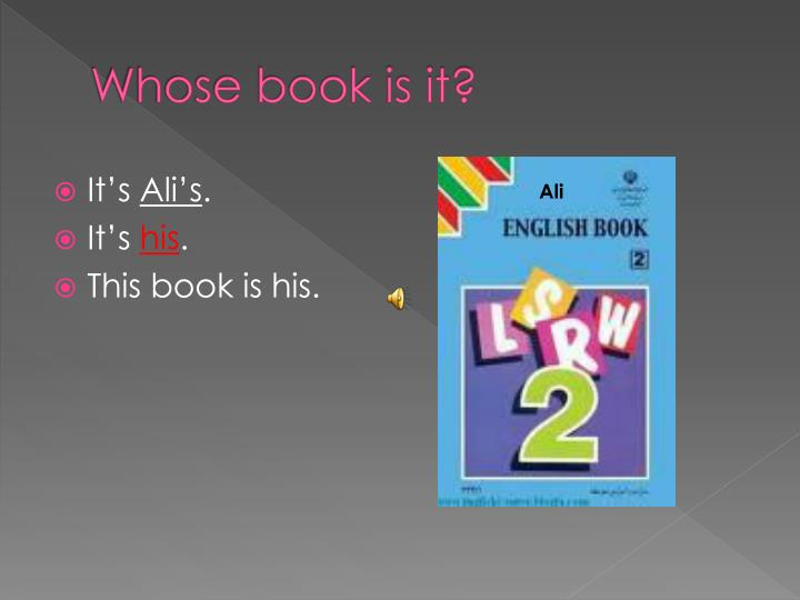 Whose book is it?
