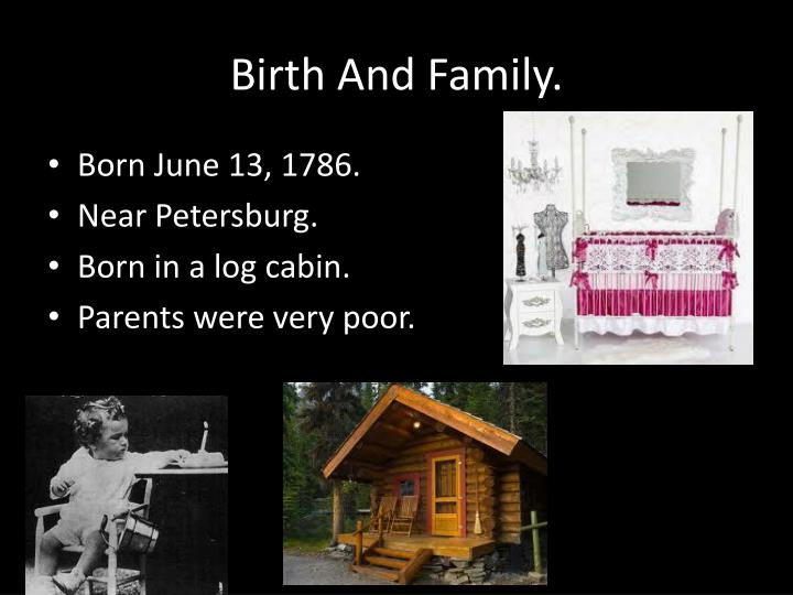 Birth And Family.
