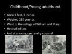 childhood young adulthood