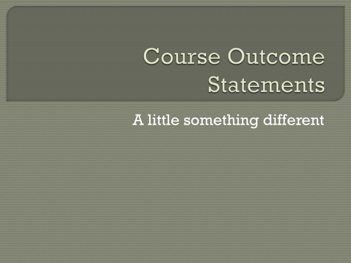Course outcome statements